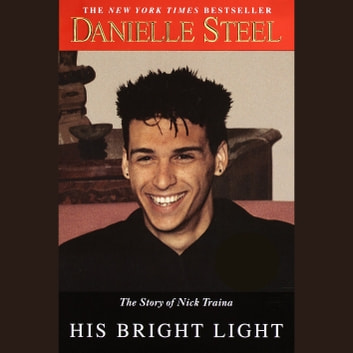 His Bright Light audiobook by Danielle Steel