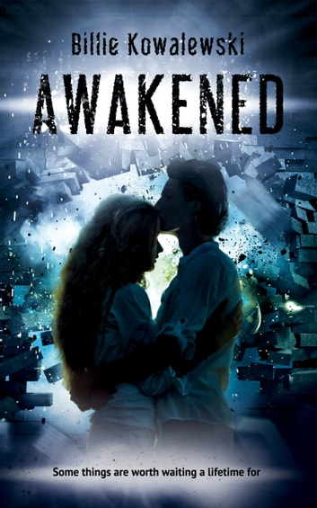 Awakened - Book #3 ebook by Billie Kowalewski