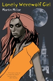 Lonely Werewolf Girl ebook by