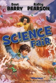 Science Fair ebook by Dave Barry; Ridley Pearson
