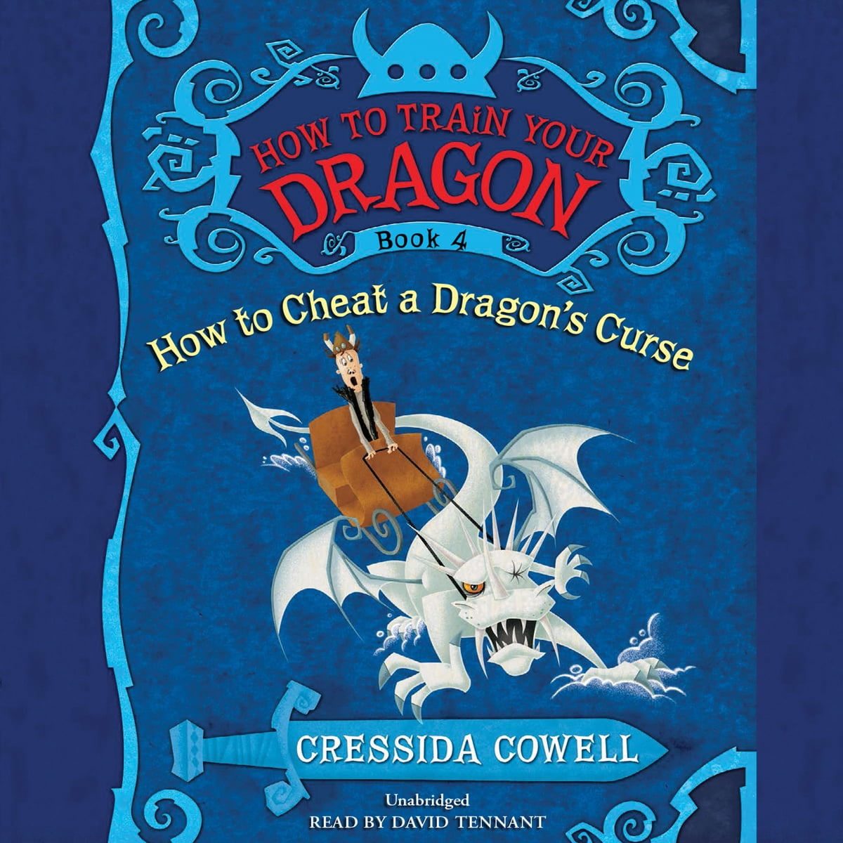 How to train your dragon how to cheat a dragons curse audiobook by how to train your dragon how to cheat a dragons curse audiobook by cressida cowell 9781478954088 rakuten kobo ccuart Images