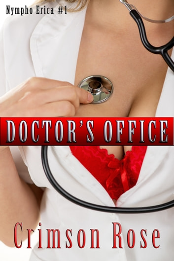 Doctor's Office ebook by Crimson Rose