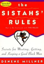 The Sistah's Rules ebook by Denene Millner