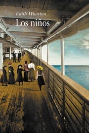 Los niños ebook by Edith Wharton, Catalina Martínez Muñoz