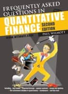 Frequently Asked Questions in Quantitative Finance ebook by Paul Wilmott