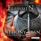 Die Königin der Flammen - Rabenschatten (3) audiobook by Anthony Ryan