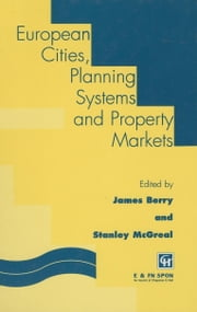 European Cities, Planning Systems and Property Markets ebook by Berry, Simpson