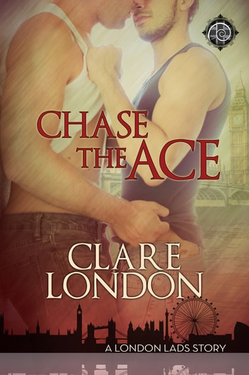 Chase the Ace ebook by Clare London