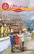 Sugarplum Homecoming & The Lawman's Honor - Sugarplum Homecoming\The Lawman's Honor 電子書 by Linda Goodnight