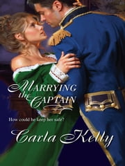 Marrying the Captain ebook by Carla Kelly