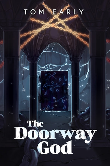 The Doorway God ebook by Tom Early