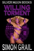 Willing Torment ebook by