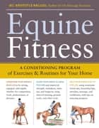 Equine Fitness ebook by Jec Aristotle Ballou