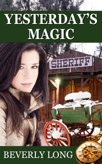 Yesterday's Magic eBook by Beverly Long