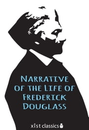 Narrative of the Life of Fredrick Douglass ebook by Frederick Douglass