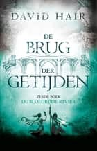 De bloedrode rivier ebook by Lia Belt, David Hair