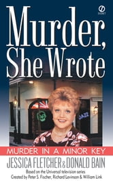 Murder, She Wrote: Murder in a Minor Key ebook by Jessica Fletcher,Donald Bain