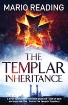 The Templar Inheritance ebook by Mario Reading