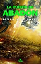 La puerta de Abadón (The Expanse 3) eBook by James S.A. Corey