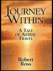Journey Within ebook by Robert Ross