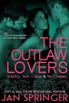 The Outlaw Lovers - Includes Jude & The Claiming ~ 2 Book Bundle ebook by Jan Springer