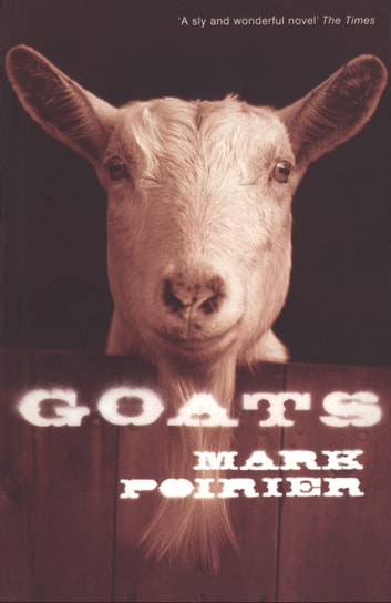 Goats ebook by Mark Poirier