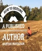 How to become a published author ebook by Karthik poovanam