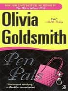Pen Pals ebook by Olivia Goldsmith