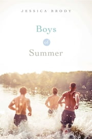 Boys of Summer ebook by Jessica Brody