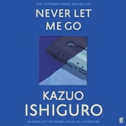 Never Let Me Go audiobook by Kazuo Ishiguro