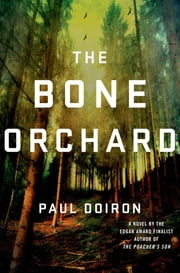 The Bone Orchard - A Novel ebook by Paul Doiron