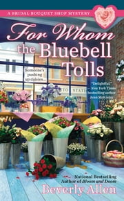 For Whom the Bluebell Tolls ebook by Beverly Allen