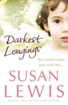 Darkest Longings ebook by