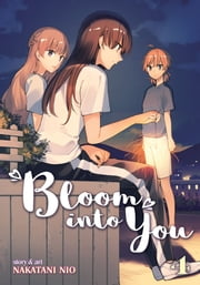 Bloom Into You Vol. 4 ebook by Nakatani Nio