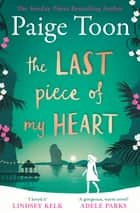 The Last Piece of My Heart ebook by Paige Toon