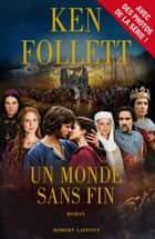 Un Monde sans fin - Edition spéciale série ebook by Ken FOLLETT