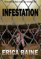 Infestation: Zombie Outbreak ebook by Erica Raine