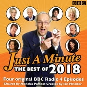 Just a Minute: Best of 2018 - 4 episodes of the much-loved BBC Radio comedy game audiobook by BBC Radio Comedy