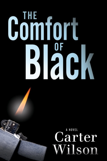 The Comfort of Black ebook by Carter Wilson
