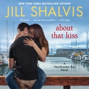 About That Kiss audiobook by Jill Shalvis