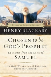 Chosen to be God's Prophet ebook by Henry Blackaby