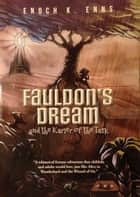 Fauldon's Dream and the Karier of the Task ebook by Enoch Enns