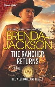The Rancher Returns - A Sexy Western Contemporary Romance ebook by Brenda Jackson