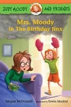Mrs. Moody in The Birthday Jinx ebook by Megan McDonald, Erwin Madrid
