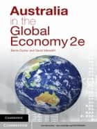 Australia in the Global Economy ebook by David Meredith,Barrie Dyster