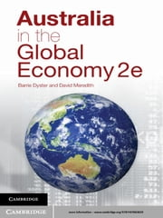 Australia in the Global Economy - Continuity and Change ebook by David Meredith,Barrie Dyster