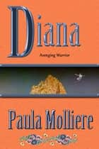 Diana ebook by Paula Molliere