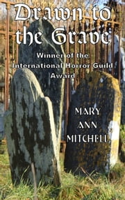 Drawn to the Grave ebook by Mary Ann Mitchell
