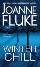 Winter Chill ebook by Joanne Fluke
