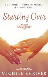 Starting Over ebook by Michele Shriver